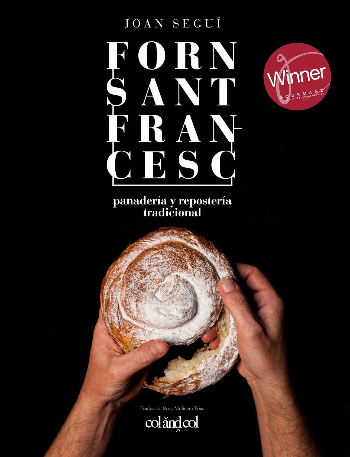 Forn Sant Francesc. Panadería y repostería tradicional (Castellano)