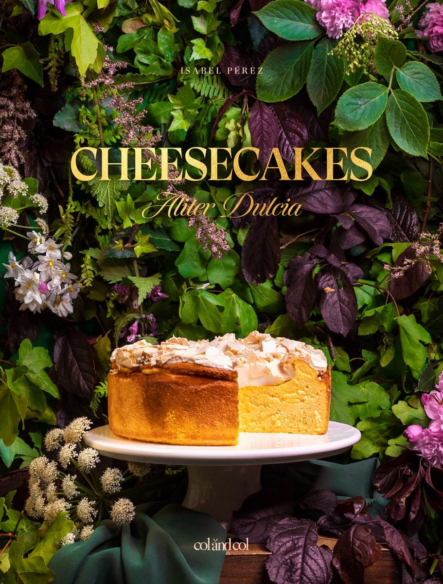 Cheesecakes - Aliter Dulcia (PREVENTA)