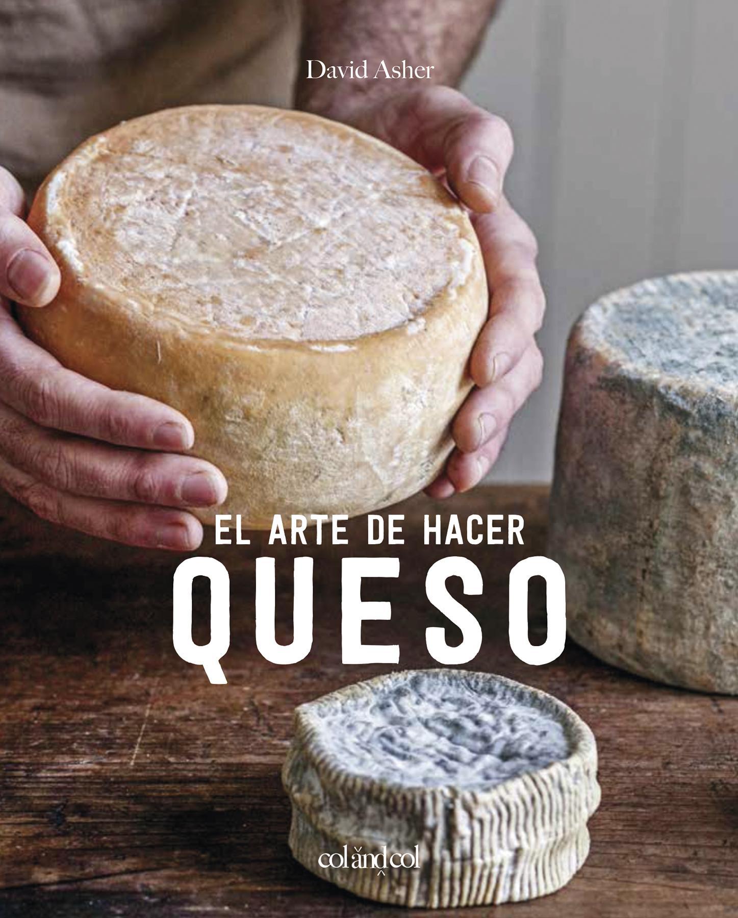 El arte de hacer queso (PREVENTA)